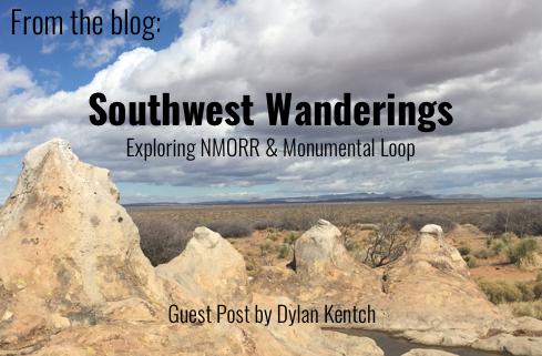 Southwest Wanderings - Guest post by Dylan Kentch